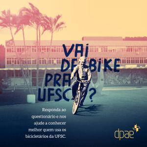 Responda ao questionário e nos ajude a conhecer melhor quem usa os bicicletários da UFSC.